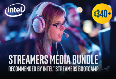 Get Your Intel Streamers Media Bundle FREE.