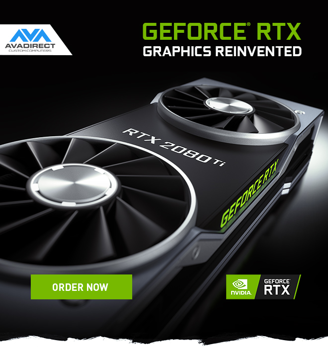NVIDIA GEFORCE RTX 20-SERIES | NOW AVAILABLE AT AVADIRECT