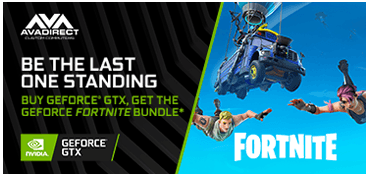 Buy a GeForce GTX Graphics Card or System and get GeForce Fortnite Bundle.